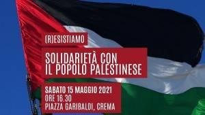 A CREMA( R)esistiamo!  PRESIDIO SOLIDARIETÀ POPOLO PALESTINESE! IL 15 maggio