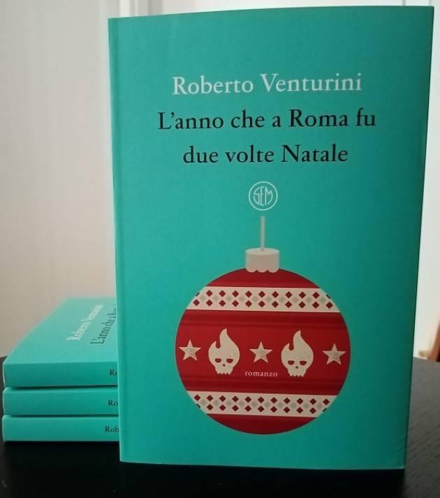CREMA LIBRERIA LA STORIA  VENTURINI :'L'ANNO CHE A ROMA FU DUE VOLTE NATALE'