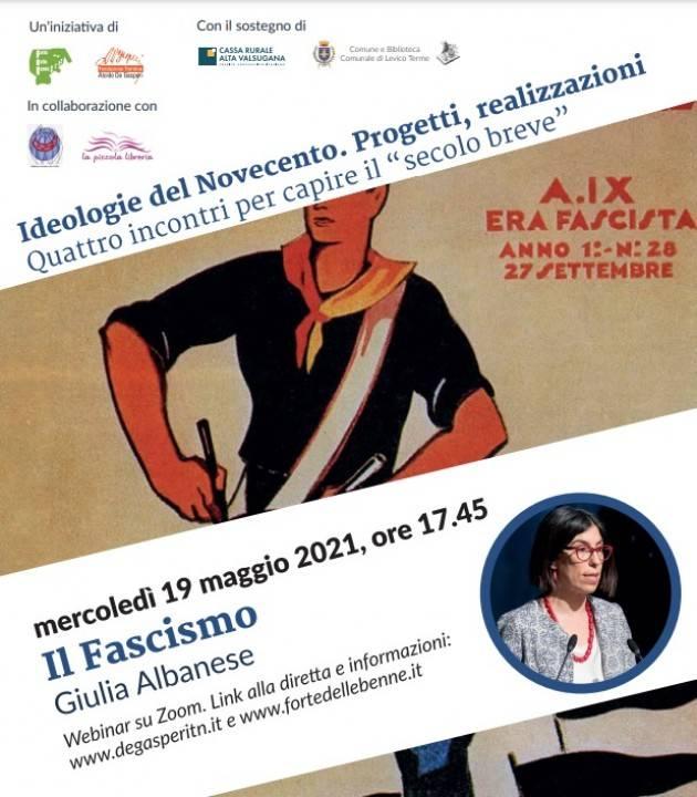 IL FASCISMO Giulia Albanese Incontro on line Mercoledì 19 maggio / ore 17.45