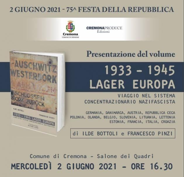 Cremona Presentazione volume '1933-1945 Lager Europa' | I.Bottoli e F.Pinzi