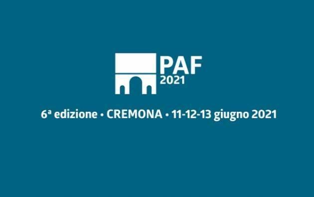 Cremona  PAF 11-12-13 giugno 2021: I PRIMI NOMI