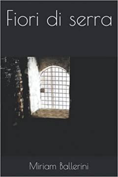 Il volume 'Fiori di serra'  esce con una nuova copertina e in veste rinnovata