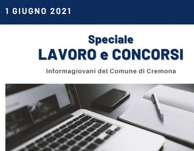 SPECIALE LAVORO E CONCORSI Cremona,Crema,Soresina Casal.ggiore –1° giugno 2021