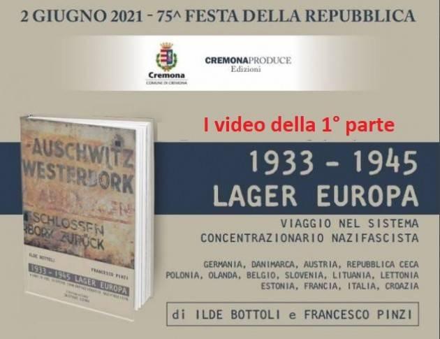 Cremona presentato  '1933-1945 Lager Europa' di Bottoli e Pinzi (G.C.Storti) 1° parte