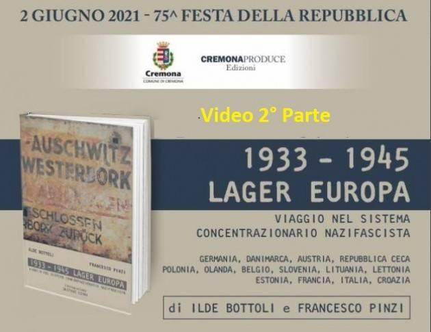 Cremona Presentazione  '1933-1945 Lager Europa' di Bottoli e Pinzi (video) 2°parte
