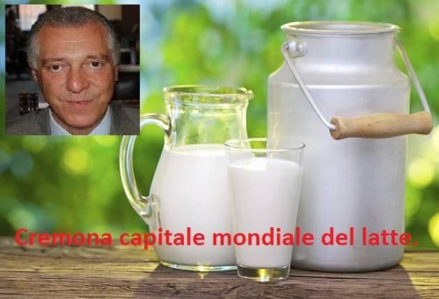 Cremona capitale mondiale del latte. Ottima idea | Enrico Manfredini