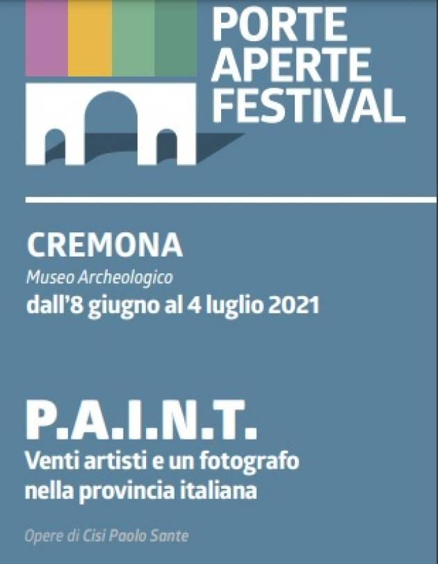 Cremona PAF 2021 Inaugurazione mostra P.A.I.N.T.   otto giugno alle ore 18