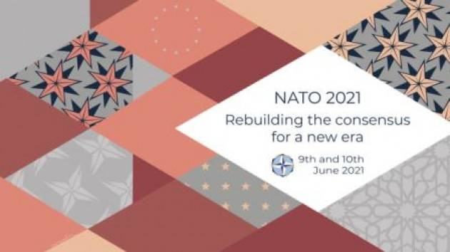 ''Nato 2021. Rebuilding the consensus for a new era''
