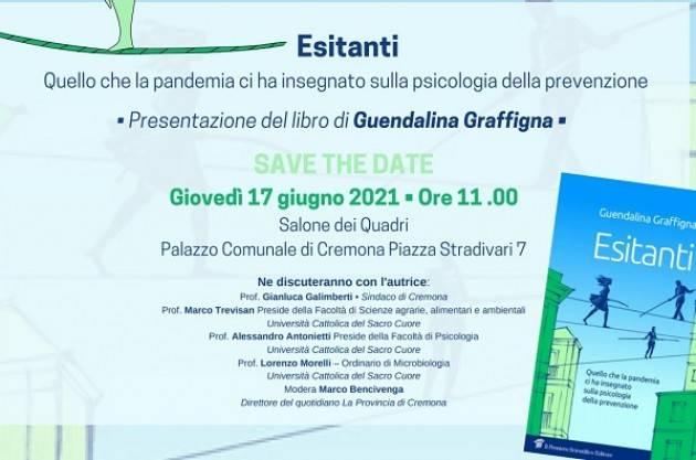 Cremona Presentazione del libro Esitanti di Guendalina Graffigna