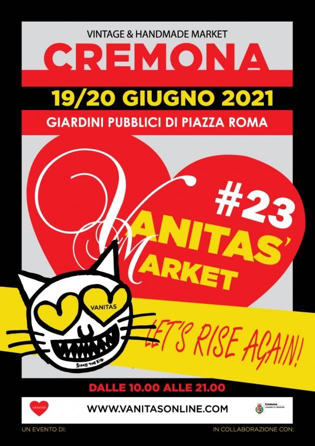 VANITAS' MARKET A CREMONA EDIZIONE 23: LET'S RISE AGAIN // RINASCIAMO ANCORA