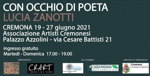 Cremona A.A.C  presenta  'Con occhio di poeta'  di Lucia Zanotti