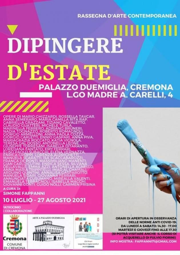 Cremona Mostra Dipingere d'estate al Duemiglia oltre 100 opere