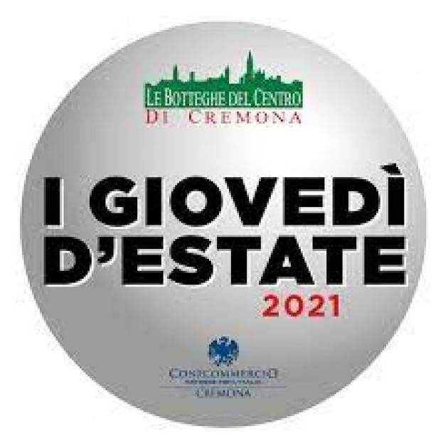 Cremona Oggi al via i Giovedi d'Estate 2021: il  1° , 8° , 15° e 23 luglio