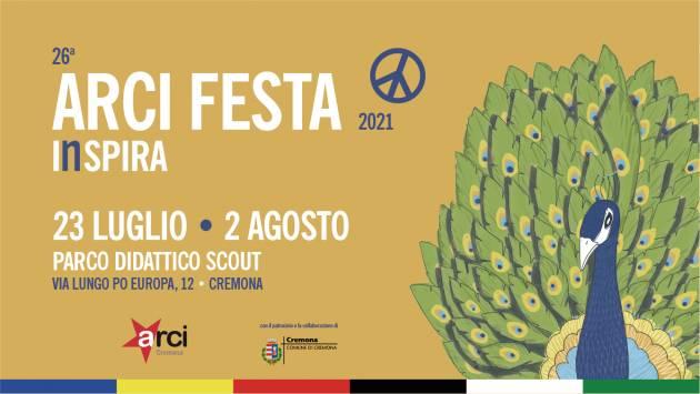 La 26° ArciFesta2021 • InSPIRA Cremona si terrà dal 23/7 al 2/8 2021