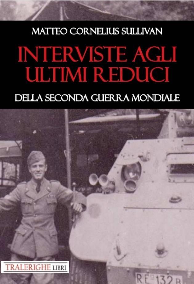 Libro 'Interviste agli ultimi reduci della seconda guerra mondiale'