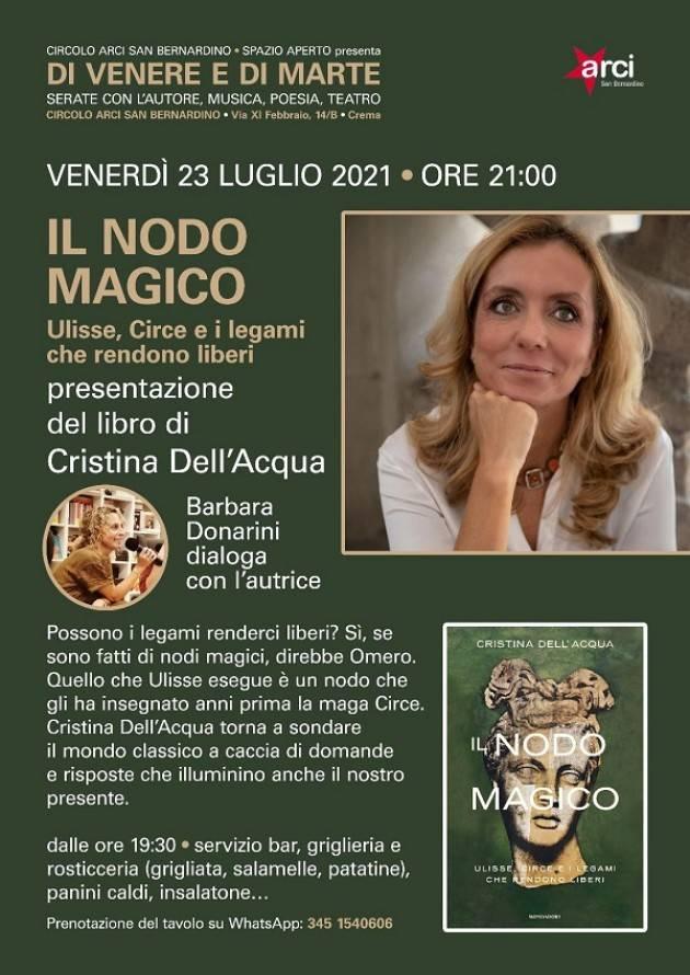 Crema Arci San Bernardino Venerdì 23/7 Cristina Dell'Acqua presenta il libro