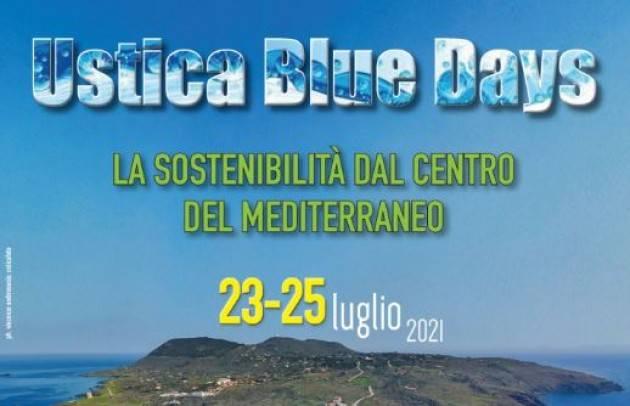 Ustica Blue days: La sostenibilità dal centro del Mediterraneo