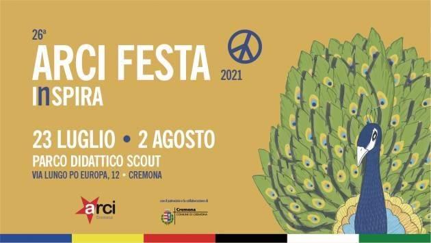 Cremona ArciFesta2021 il programma di  lunedì 2 agosto
