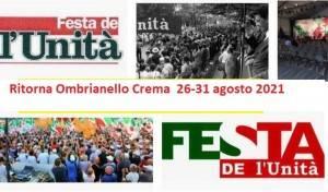Ritorna Festa Unità Ombrianello Crema: 26-31/8 2021 Si accede solo con green pass
