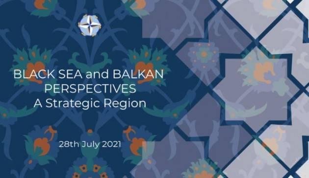 ''Mar Nero e Balcani: una regione strategica'': la conferenza della Nato Foundation