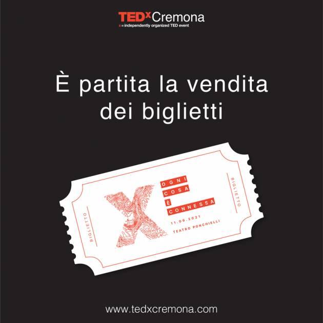 TEDxCremona – Ogni cosa è connessa, 11 settembre  Teatro Ponchielli