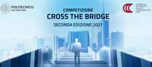 Politecnico di Milano, al via la seconda edizione di Cross the Bridge