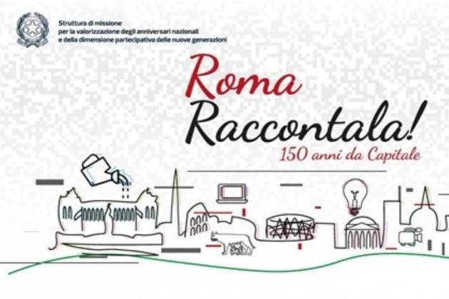 Al via contest creativo ''Roma, raccontala! 150 anni da Capitale''