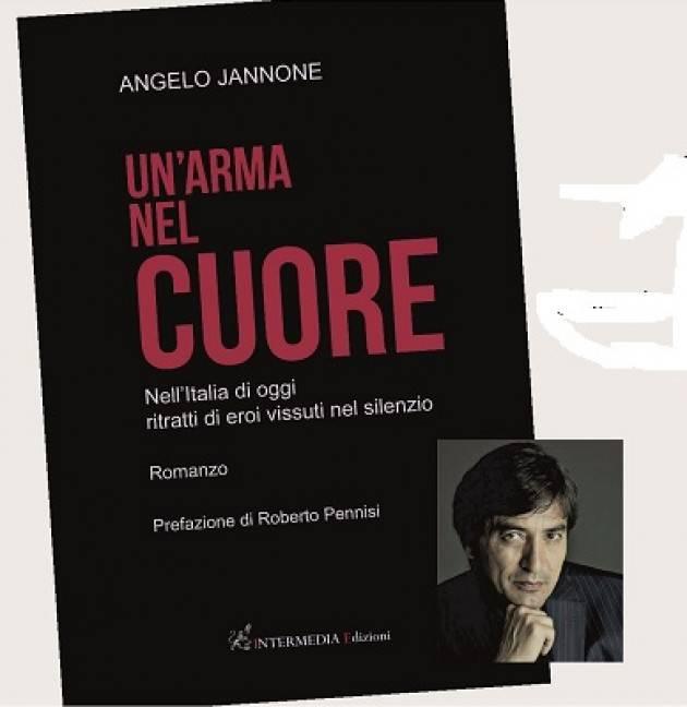 Il nuovo libro di Angelo Jannone 'Un arma nel cuore'