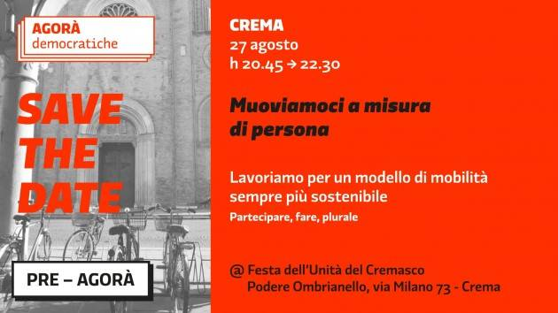 Matteo Piloni presenta Festa dell'Unità 2021  Ombrianello  26-31 agosto