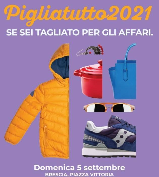 Brescia Pigliatutto: in arrivo la 5a edizione. Domenica 5 settembre