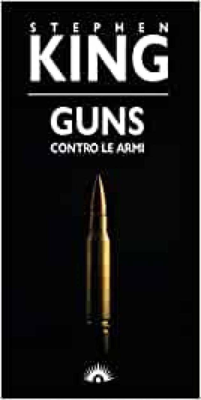 GUNS contro le armi di Stephen King |Recensione © Miriam Ballerini
