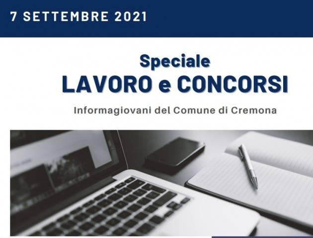SPECIALE LAVORO E CONCORSI Cremona,Crema,Soresina Casal.ggiore 7 settembre '21