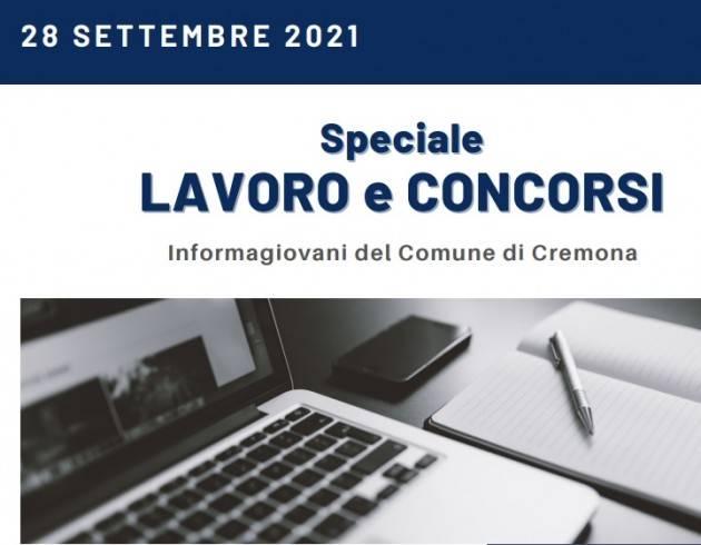 SPECIALE LAVORO CONCORSI Cremona,Crema,Soresina Casal.ggiore – 28 settembre 2021
