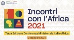 ''Incontri con l'Africa'': tutto pronto per la terza edizione della Conferenza Ministeriale Italia – Africa