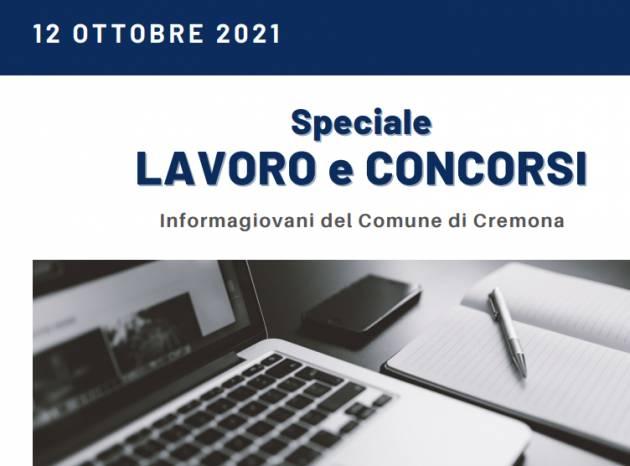 SPECIALE LAVORO CONCORSI Cremona,Crema,Soresina Casal.ggiore –12 ottobre 2021