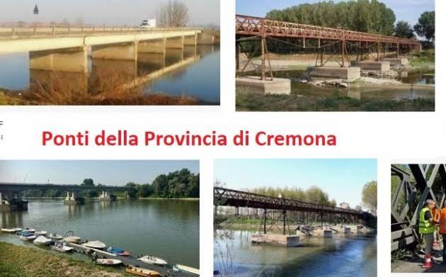 Provincia Cremona Signoroni: 'Confermate nuove risorse per ponti e viadotti'