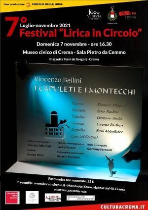 VII Festival  'Lirica in Circolo': I Capuleti e i Montecchi, di V. Bellini | Circolo Muse Crema