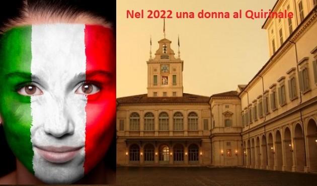 NEL 2022 UNA DONNA AL QUIRINALE