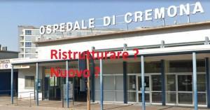 Nuovo Ospedale a Cremona o ristrutturazione dell'esistente? Esprimi la tua opinione